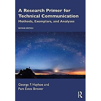 A Research Primer for Technical Communication by Hayhoe & George FBrewer & Pam Estes