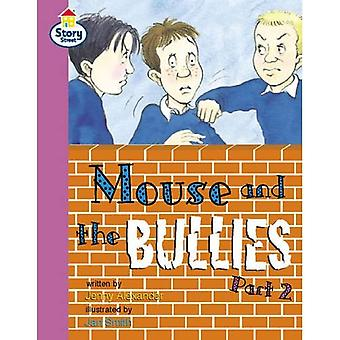 Mouse and the Bullies Part� 2 Story Street Fluent Step 12 Book 2 (LITERACY LAND)