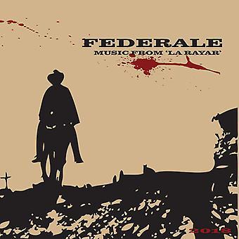 Federale - Music From La Rayar (10th Anniversary Edition) [Vinyl] USA import