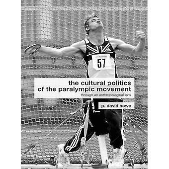 Paralympialiikkeen kulttuuripolitiikka - Antropon kautta