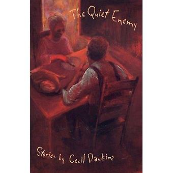 静かな敵 - セシル・ドーキンスのセシル・ドーキンスの物語 - 97808203