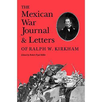 Mexican War Journal by Miller - 9780890965375 Book