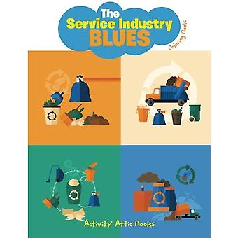 The Service Industry Blues Coloring Book by Activity Attic Books - 97