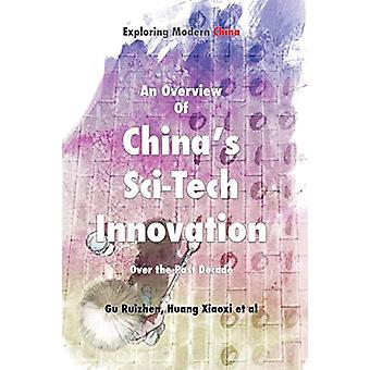 An Overview of China's Sci-Tech Innovation Over the Past Decade by Ru