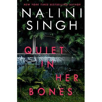 ナリーニ・シンの骨の中の静けさ