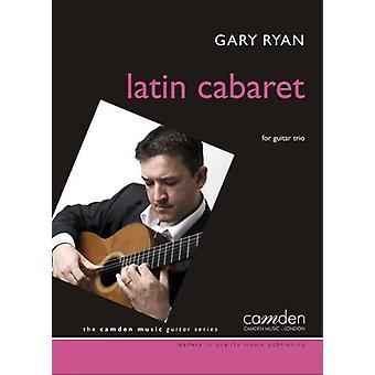 Latin Cabaret (Showgirls) for 3 guitars