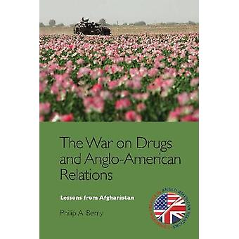 The War on Drugs and Anglo-American Relations