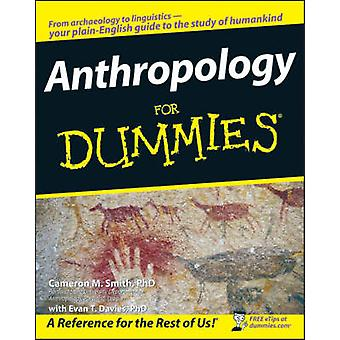 Anthropology For Dummies by Cameron M. Smith - Evan T. Davies - 97804