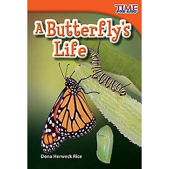 A Butterfly's Life (Upper Emergent) (2nd) by Dona Herweck Rice - Dona