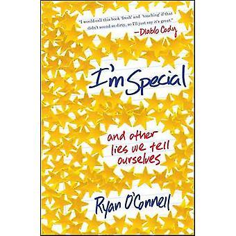 Jeg er særlig - og andre løgne Vi fortæller os selv af Ryan O'Connell - 978