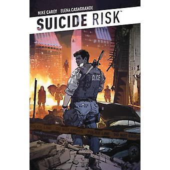 Risken för självmord - v. 1 av Mike Carey - Elena Casagrande - 9781608863327 B
