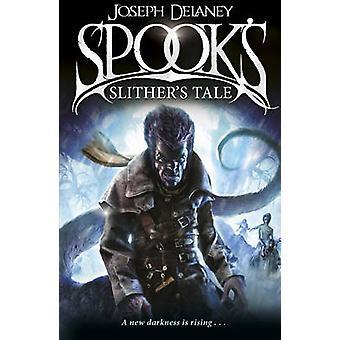 Kummitus - liukastella 's Tale by Joseph Delaney - 9781782952565 kirja