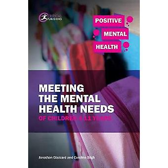 Meeting the Mental Health Needs of Children 4-11 Years by Meeting the