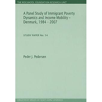 Panel Study of Immigrant Poverty Dynamics and Income Mobility - Denma