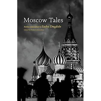 Moscow Tales by Helen Constantine - 9780199559893 Book