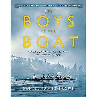 The Boys in the Boat (Young Readers Adaptation): The True Story of an American Team's Epic Journey to Win Gold...