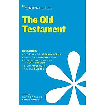 Old Testament by Anonymous, The (SparkNotes Literature Guide)