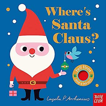 Where's Santa Claus? [Board� book]