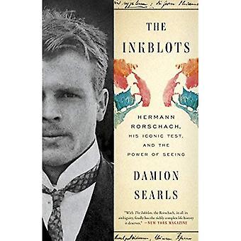 Bläckplumparna: Hermann Rorschach, hans ikoniska Test och kraften av att se