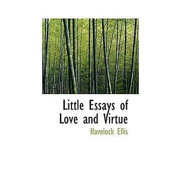 Piccoli saggi di amore e di virtù di Ellis & Havelock