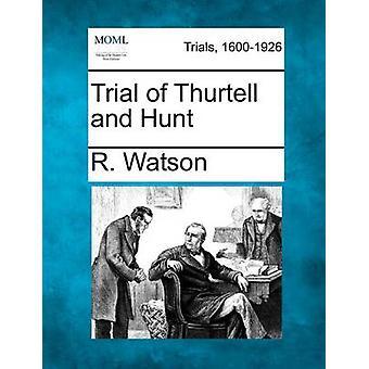 Prüfung der Thurtell und Jagd von Watson & R.
