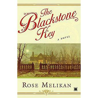 The Blackstone Key by Melikan & Rose
