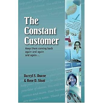 The Constant Customer - Keep Them Coming Back Again and Gain and Again