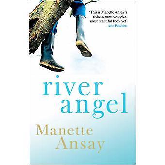 River Angel av A. Manette Ansay-9780749079710 bok