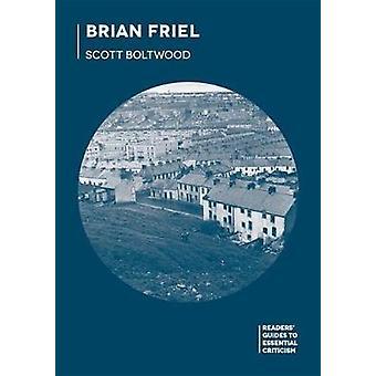 Brian Friel by Scott Boltwood - 9781137523044 Book