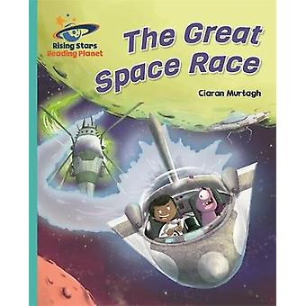 Reading Planet - The Great Space Race - Turquoise - Galaxy by Ciaran M