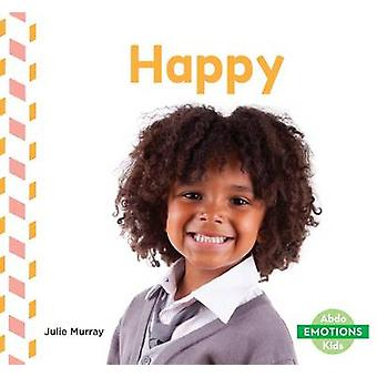 Happy by Julie Murray - 9781680805239 Book