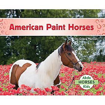 American Paint Horses by Grace Hansen - 9781680809251 Book