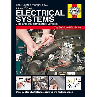 The Haynes Manual on Practical Electrical Systems by Anon - 978178521