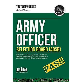 Army Officer Selection Board (AOSB) - How to Pass the Army Officer Se