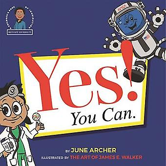 Yes! You Can. by June Archer - 9781935883982 Book
