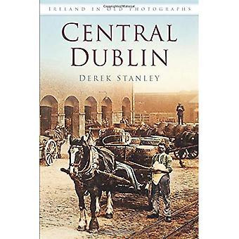 Zentrum von Dublin in alten Fotografien