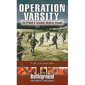 Operation Varsity - The British and Canadian Airborne Crossing of the