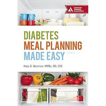 Diabetes Meal Planning Made Easy (5th Revised edition) by Hope S. War