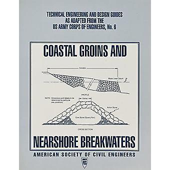Coastal Groins and Nearshore Breakwaters - 9780872629981 Book