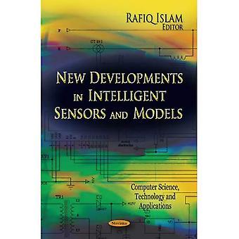 New Developments in Intelligent Sensors and Models