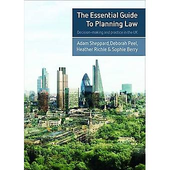 Essential Guide to Planning Law by Adam Sheppard