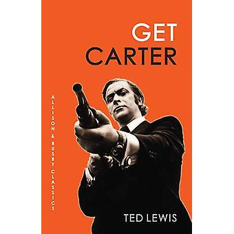 Get Carter by Ted Lewis - 9780749013639 Book