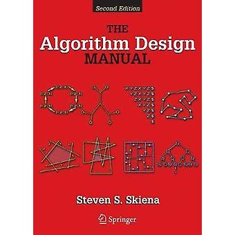 Algorithm Design Manual by Steve S Skiena