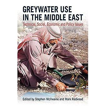 Greywater Use in the Middle East: Technical, Social, Economic and Policy Issues