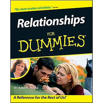 Relationships For Dummies by Kate M. Wachs