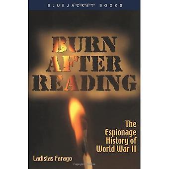 Burn After Reading: The Espionage History of World War II (Bluejacket Books)