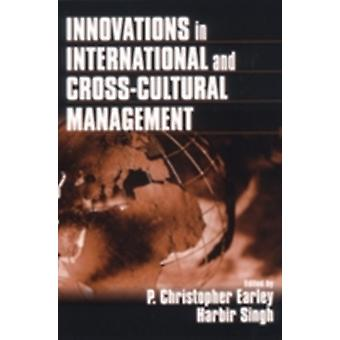 Innovations in International and CrossCultural Management by Earley & P. Christopher