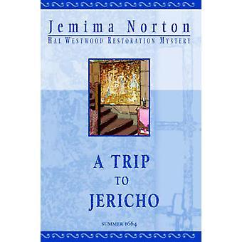 A Trip to Jericho Large Print by Norton & Jemima