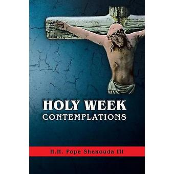 Holy Week Contemplations by Pope Shenouda III