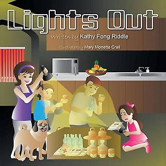 Lights Out by Riddle & Kathy Fong